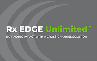 Rx EDGE Unlimited Cross-Channel Solution